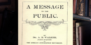 An image of the cover page to A Message to the Public by A.B. Walker